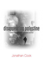 Jonathan Cook: Disappearing Palestine