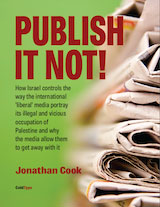 Publish It Not by Jonathan Cook